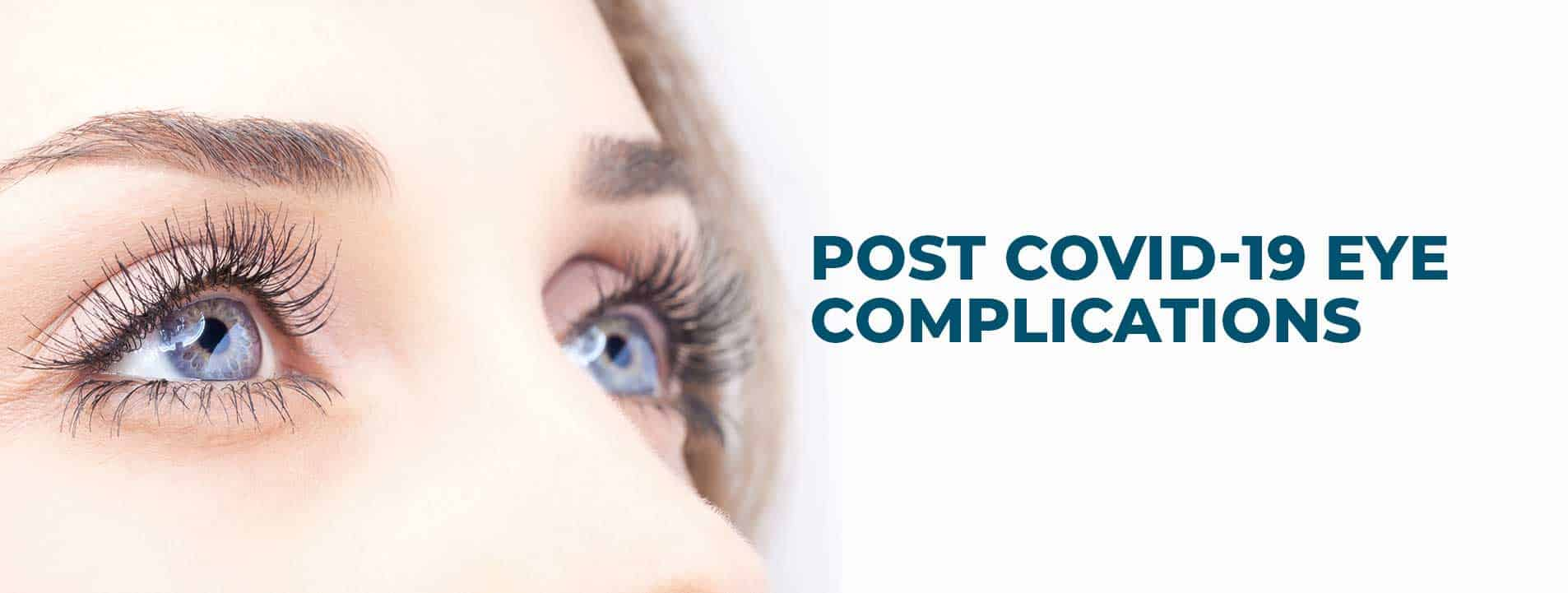 Post Covid 19 Eye Complications